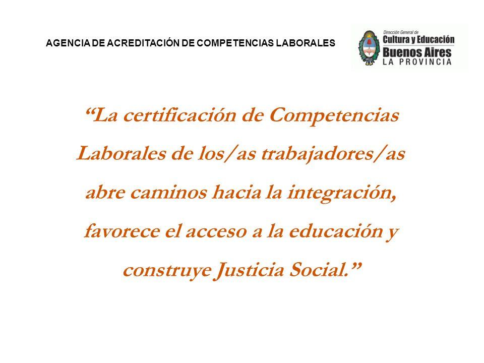 La certificación de Competencias Laborales de los/as trabajadores/as abre caminos hacia la integración, favorece el acceso a la educación y construye