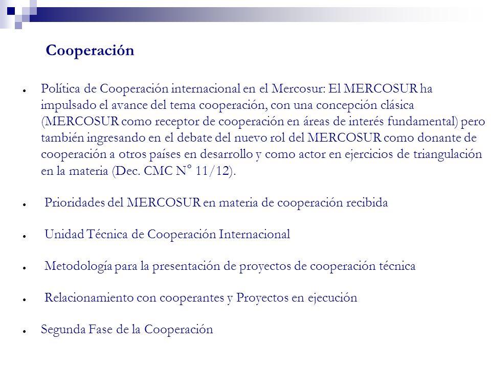 Cooperación eficiencia de la gestión de la cooperación técnica: Política de Cooperación internacional en el Mercosur: El MERCOSUR ha impulsado el avan