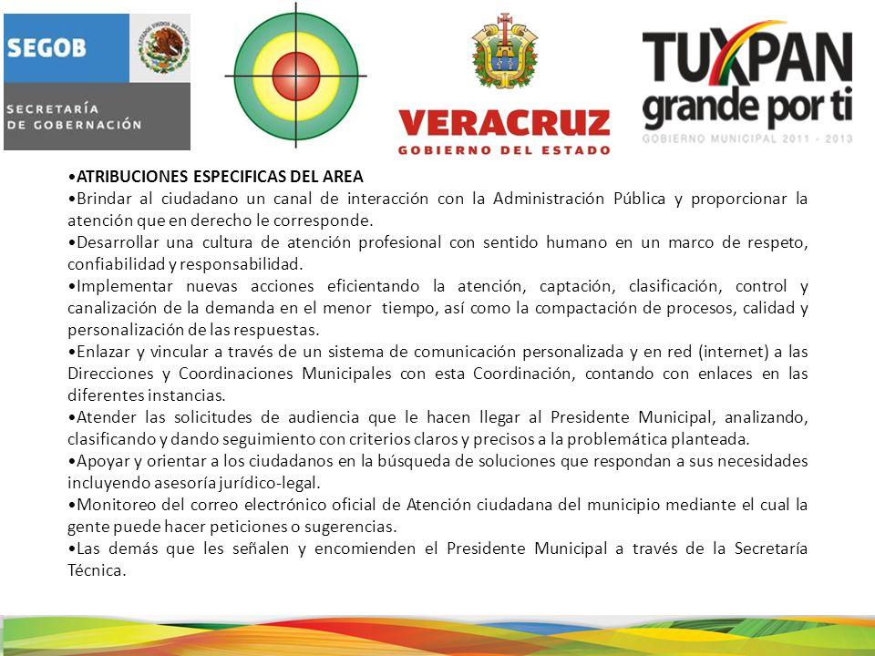 ATRIBUCIONES ESPECIFICAS DEL AREA Brindar al ciudadano un canal de interacción con la Administración Pública y proporcionar la atención que en derecho le corresponde.