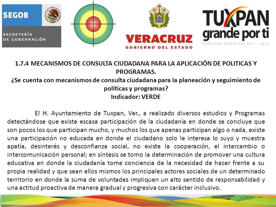1.7.4 MECANISMOS DE CONSULTA CIUDADANA PARA LA APLICACIÓN DE POLITICAS Y PROGRAMAS.