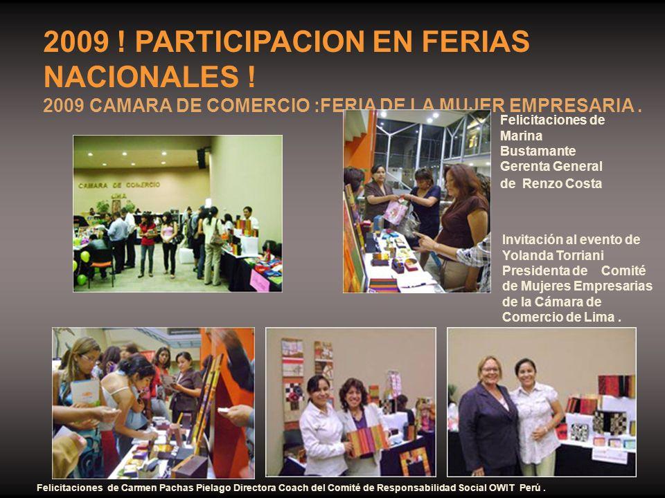 2009 ! PARTICIPACION EN FERIAS NACIONALES ! 2009 CAMARA DE COMERCIO :FERIA DE LA MUJER EMPRESARIA. Felicitaciones de Marina Bustamante Gerenta General