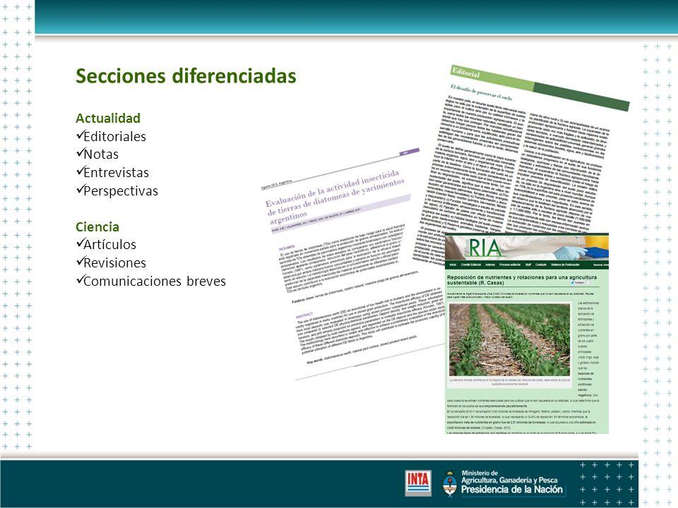 Secciones diferenciadas Actualidad Editoriales Notas Entrevistas Perspectivas Ciencia Artículos Revisiones Comunicaciones breves