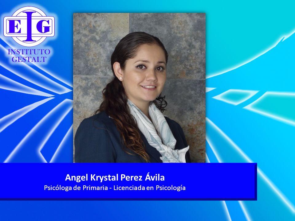 Angel Krystal Perez Ávila Psicóloga de Primaria - Licenciada en Psicología
