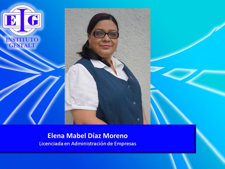 Elena Mabel Díaz Moreno Licenciada en Administración de Empresas