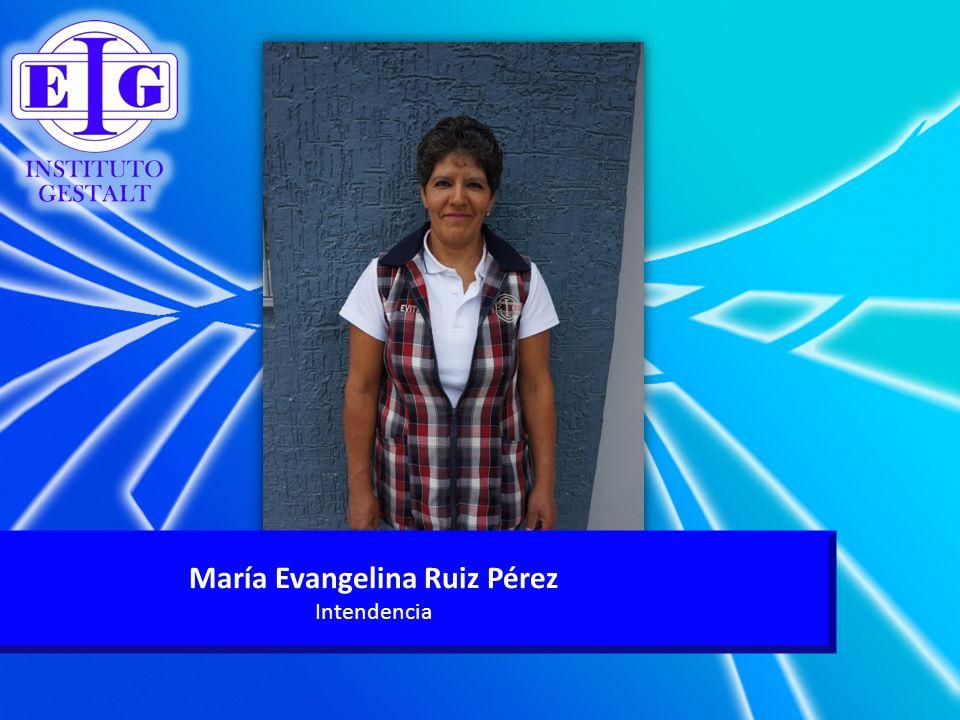 María Evangelina Ruiz Pérez Intendencia