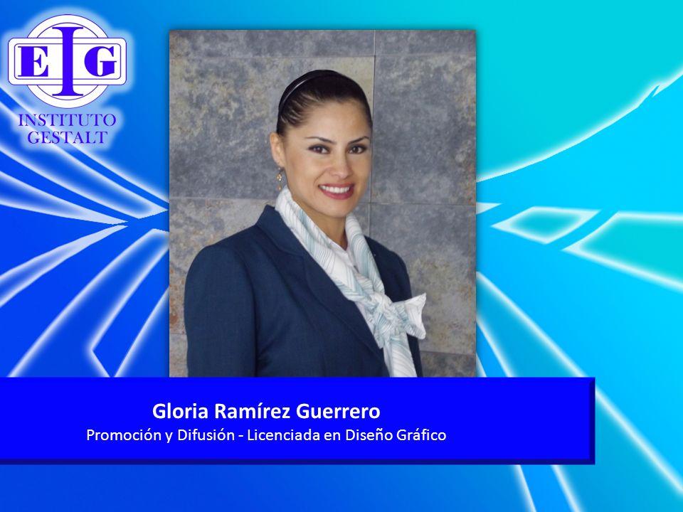 Gloria Ramírez Guerrero Promoción y Difusión - Licenciada en Diseño Gráfico
