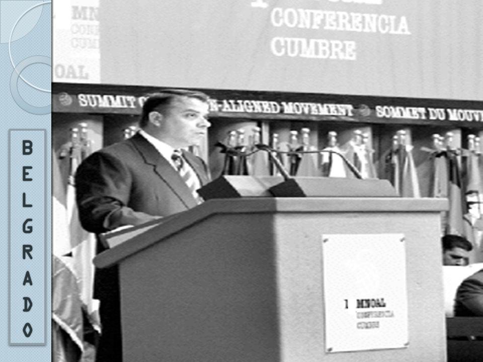 I CONFERENCIA CUMBRE DE BELGRADO Los objetivos primarios de los países no alineados se enfocaron en: El apoyo a la autodeterminación La oposición al Apartheid La no-adhesión a pactos multilaterales militares La lucha contra el imperialismo en todas sus formas y manifestaciones El desarme La no-injerencia en los asuntos internos de los Estados El fortalecimiento de la ONU, la democratización de las relaciones internacionales El desarrollo socioeconómico y la reestructuración del sistema económico internacional
