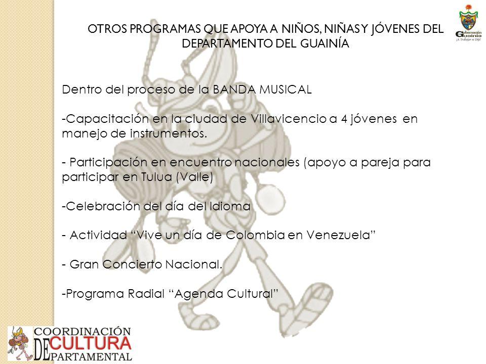 Dentro del proceso de la BANDA MUSICAL -Capacitación en la ciudad de Villavicencio a 4 jóvenes en manejo de instrumentos.
