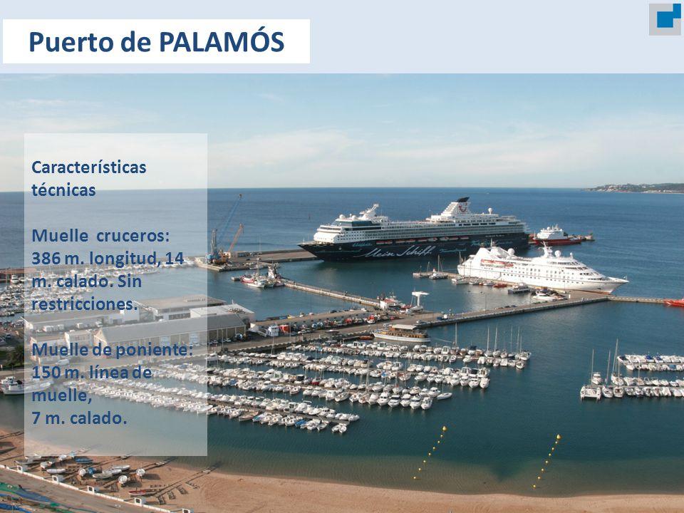 Características técnicas Muelle cruceros: 386 m. longitud, 14 m. calado. Sin restricciones. Muelle de poniente: 150 m. línea de muelle, 7 m. calado. P