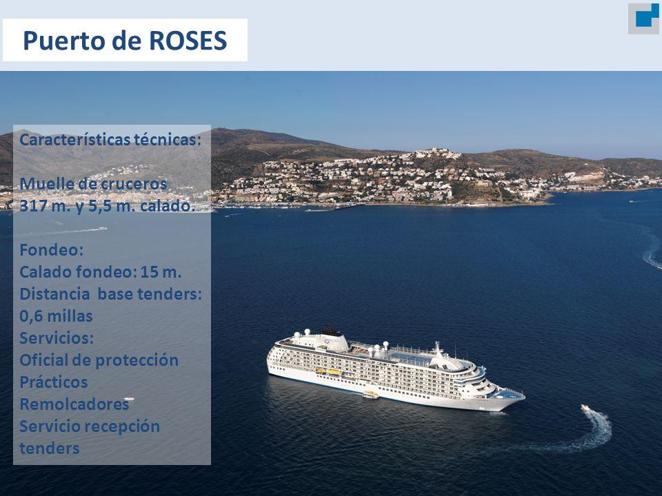 Características técnicas: Muelle de cruceros 317 m. y 5,5 m. calado. Fondeo: Calado fondeo: 15 m. Distancia base tenders: 0,6 millas Servicios: Oficia