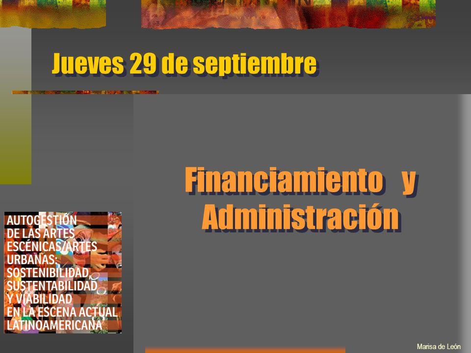 Financiamiento y Administración Jueves 29 de septiembre Marisa de León