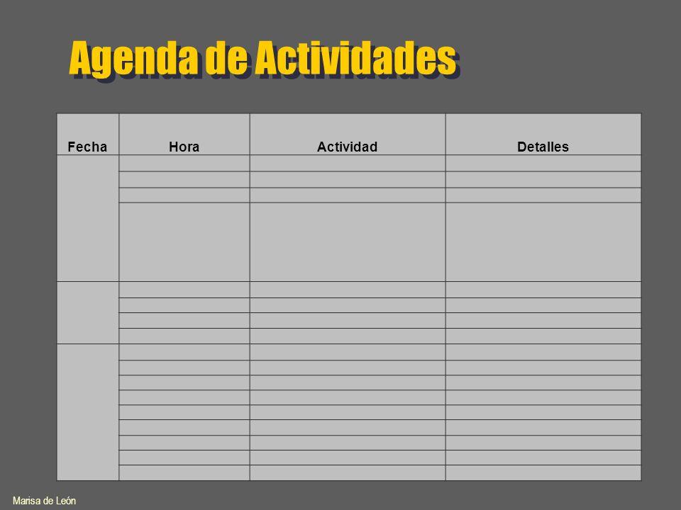 Agenda de Actividades FechaHoraActividadDetalles Marisa de León