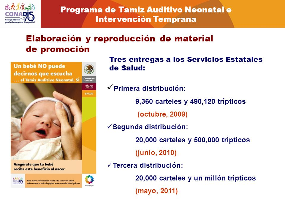 Elaboración y reproducción de material de promoción Tres entregas a los Servicios Estatales de Salud: Primera distribución: 9,360 carteles y 490,120 t
