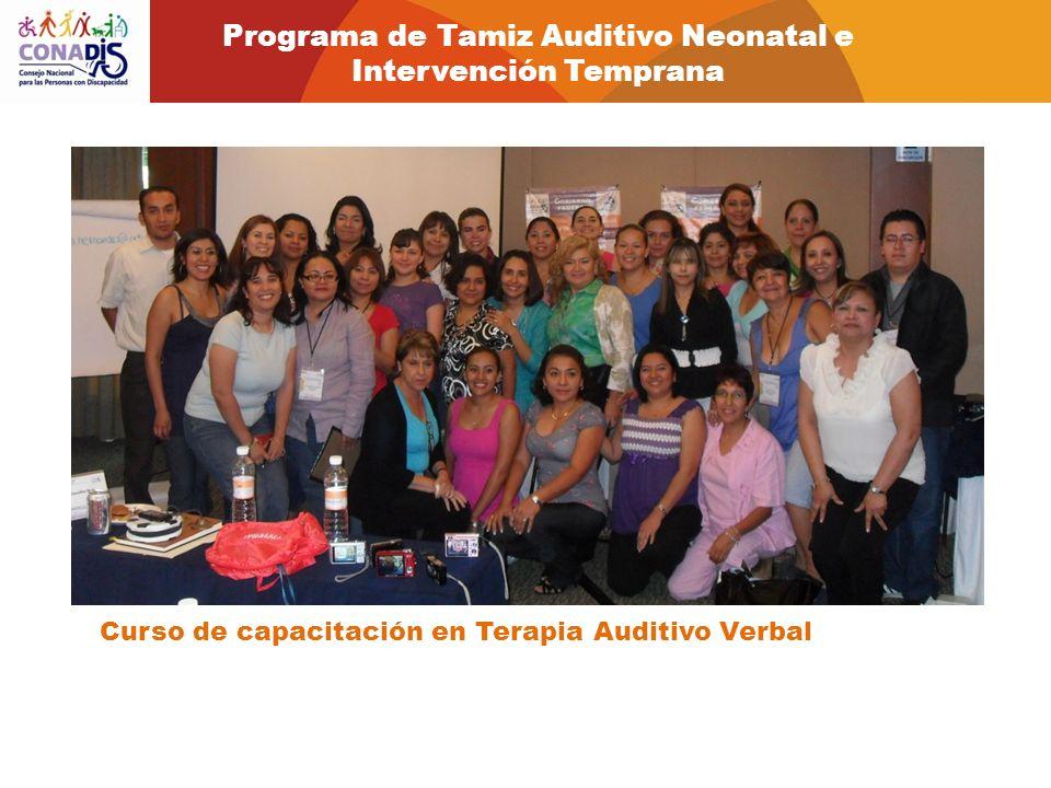 Curso de capacitación en Terapia Auditivo Verbal Programa de Tamiz Auditivo Neonatal e Intervención Temprana