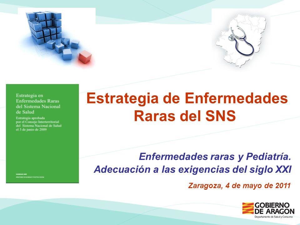 Estrategia de Enfermedades Raras del SNS Enfermedades raras y Pediatría.