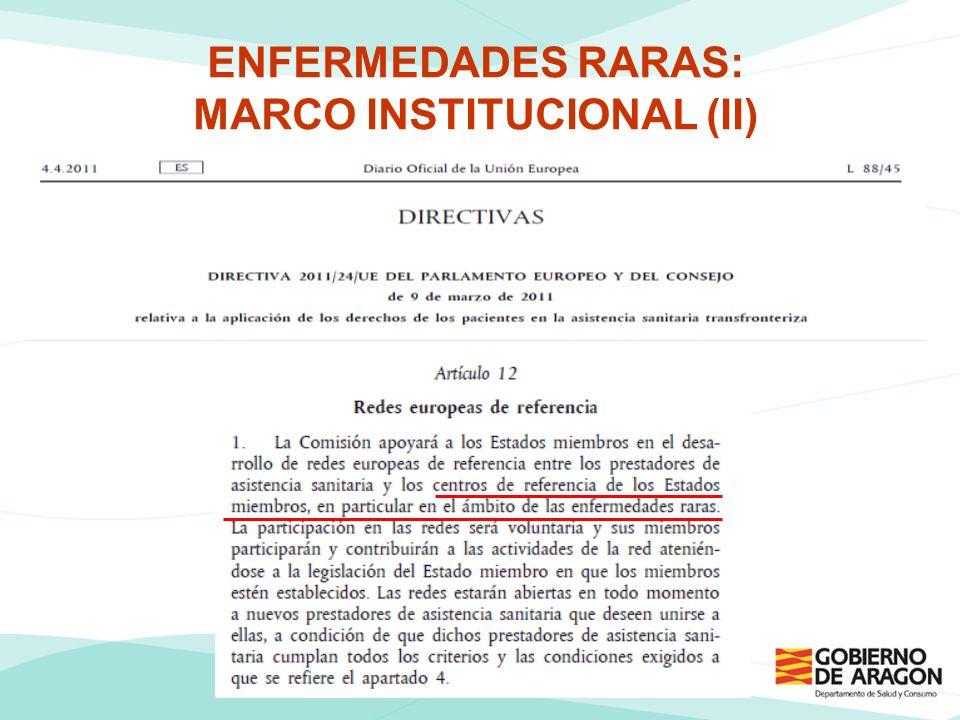 ENFERMEDADES RARAS: MARCO INSTITUCIONAL (II)