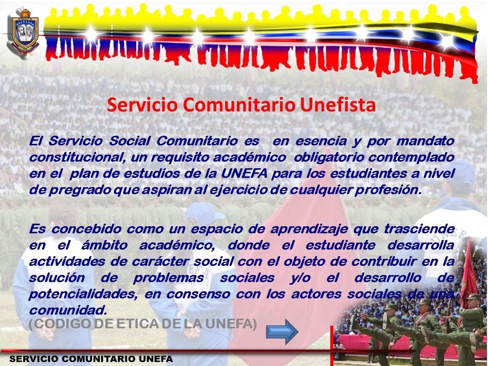 Servicio Comunitario Unefista El Servicio Social Comunitario es en esencia y por mandato constitucional, un requisito académico obligatorio contemplad