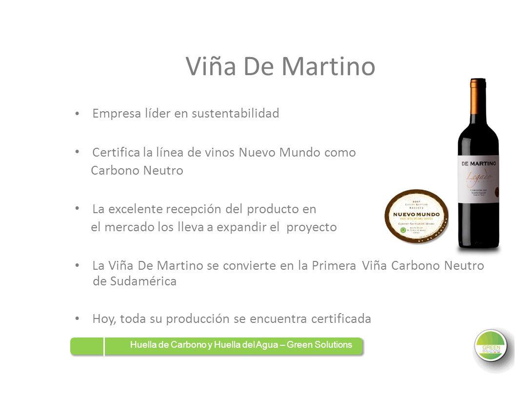 Viña De Martino Empresa líder en sustentabilidad Certifica la línea de vinos Nuevo Mundo como Carbono Neutro La excelente recepción del producto en el