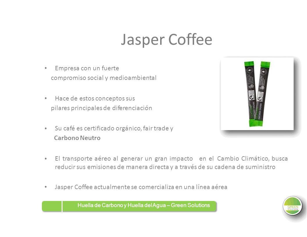 JasperCoffee Empresa con un fuerte compromiso social y medioambiental Hace de estos conceptos sus pilares principales de diferenciación Su café es cer