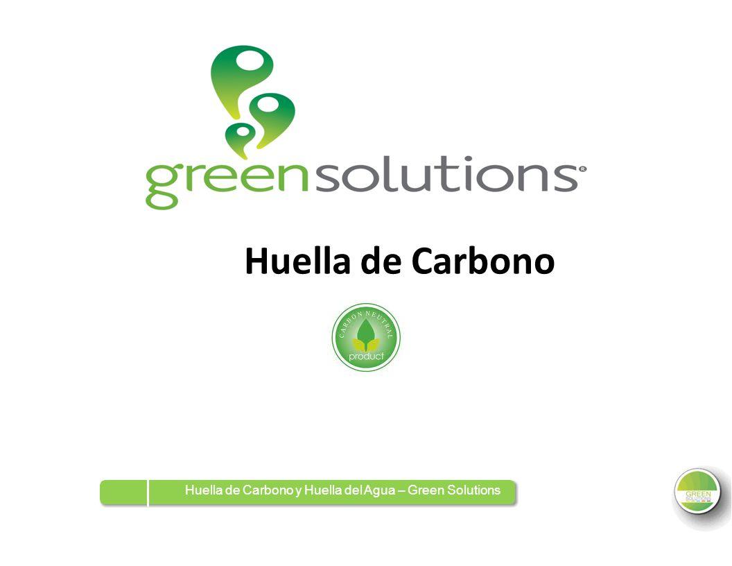 HuelladedeCarbono Huella de Carbono y Huella del Agua – Green Solutions