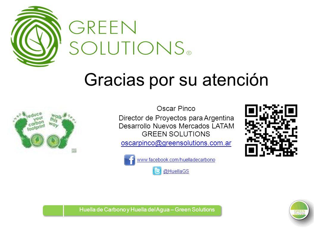 GraciasGraciaspor su Oscar Pinco atención Director de Proyectos para Argentina Desarrollo Nuevos Mercados LATAM GREEN SOLUTIONS oscarpinco@greensoluti