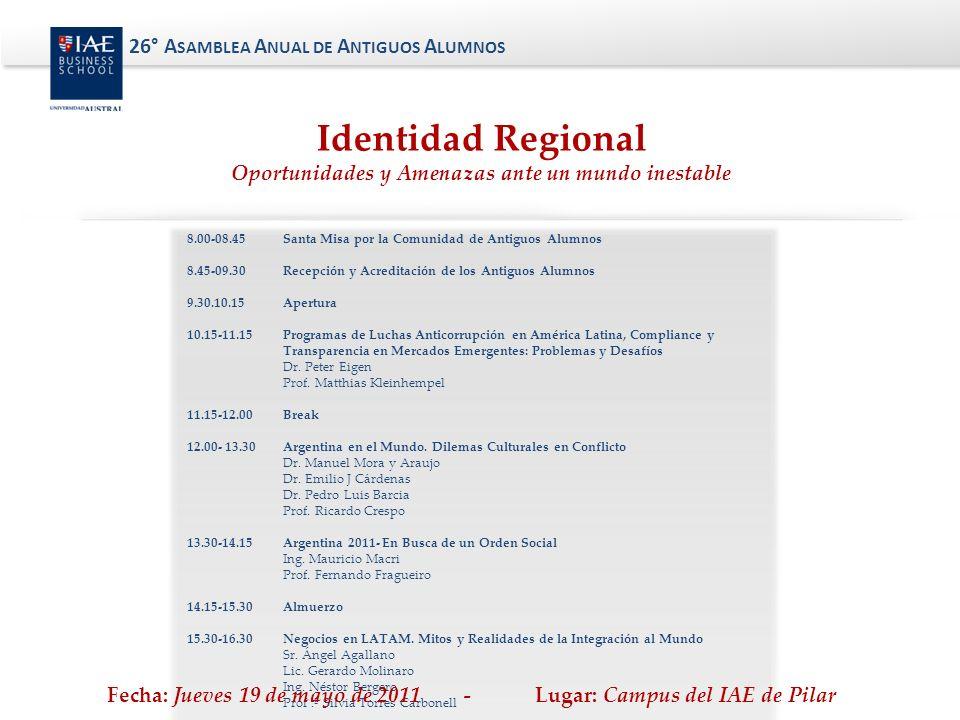 8.00-08.45 Santa Misa por la Comunidad de Antiguos Alumnos 8.45-09.30 Recepción y Acreditación de los Antiguos Alumnos 9.30.10.15 Apertura 10.15-11.15