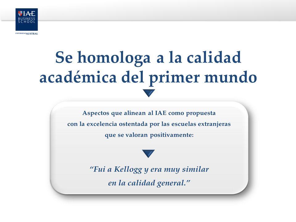 Se homologa a la calidad académica del primer mundo