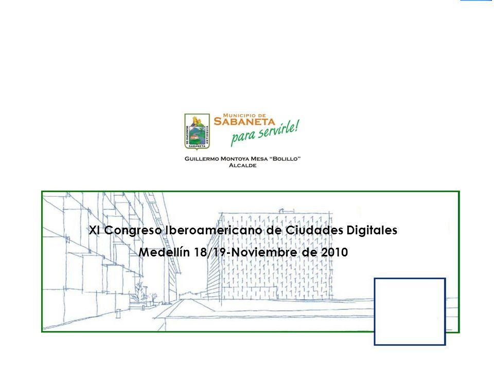 XI Congreso Iberoamericano de Ciudades Digitales Medellín 18/19-Noviembre de 2010