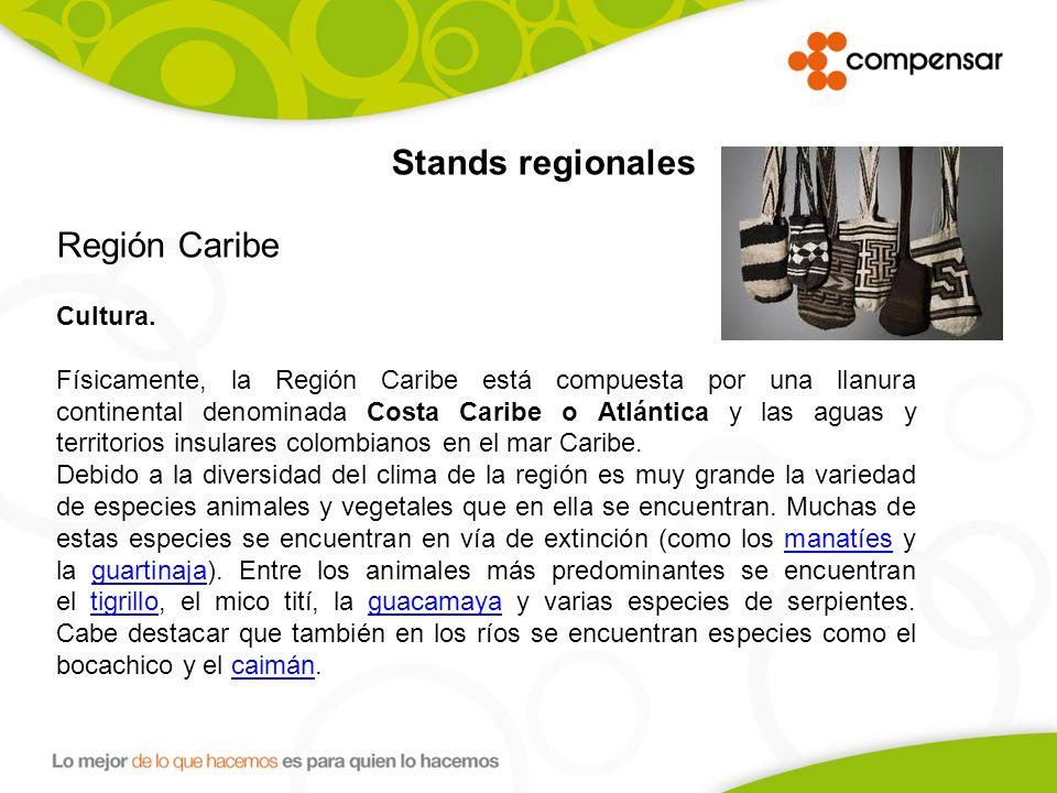 Stands regionales Región Caribe Cultura.