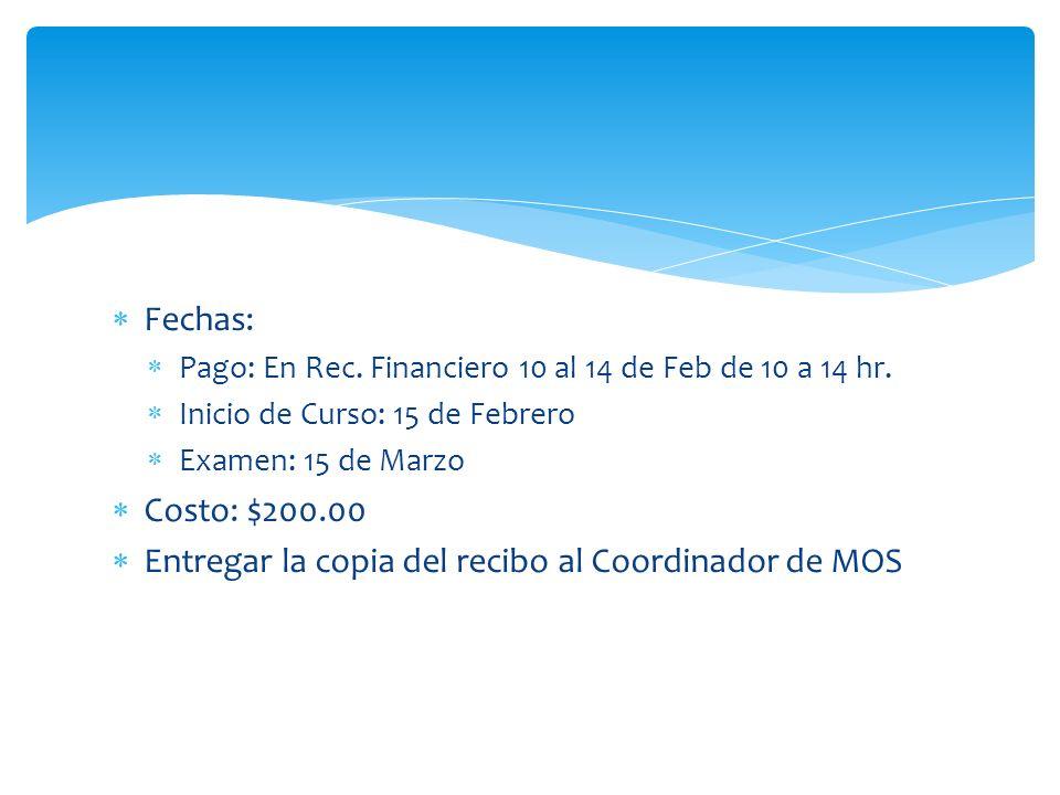TecValles te brindará: FECHAS: Pago en Rec. Financieros el 10 - 14 de Feb.