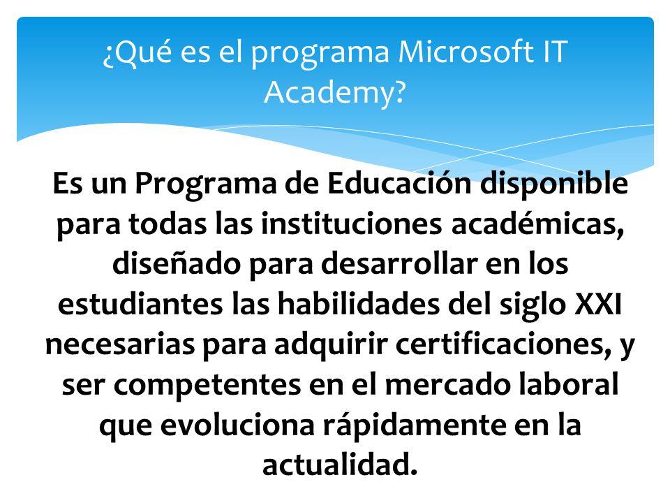 Es un Programa de Educación disponible para todas las instituciones académicas, diseñado para desarrollar en los estudiantes las habilidades del siglo XXI necesarias para adquirir certificaciones, y ser competentes en el mercado laboral que evoluciona rápidamente en la actualidad.