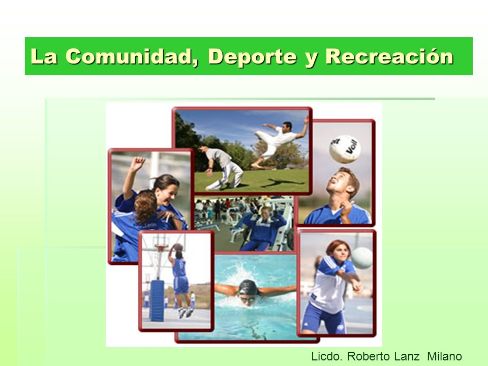 La Comunidad, Deporte y Recreación Licdo. Roberto Lanz Milano