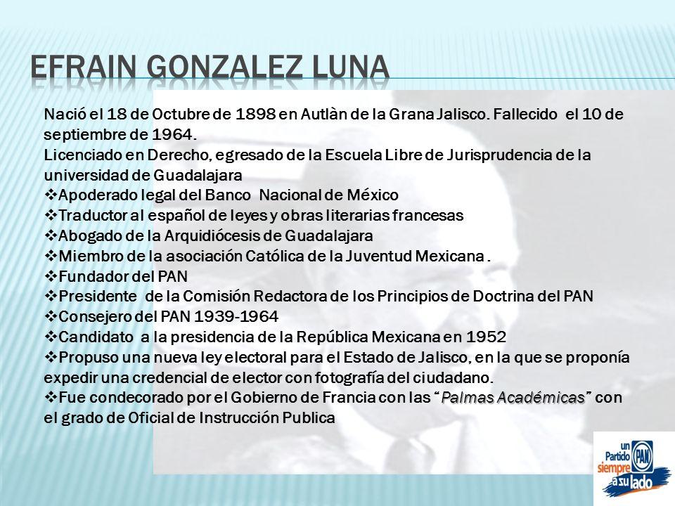 Nació el 18 de Octubre de 1898 en Autlàn de la Grana Jalisco. Fallecido el 10 de septiembre de 1964. Licenciado en Derecho, egresado de la Escuela Lib