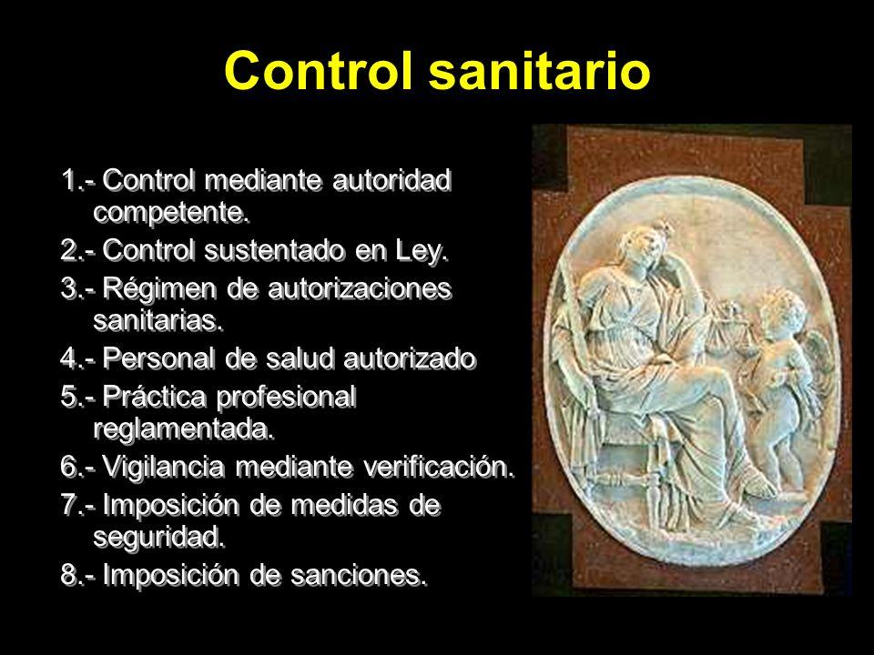 Control sanitario 1.- Control mediante autoridad competente.