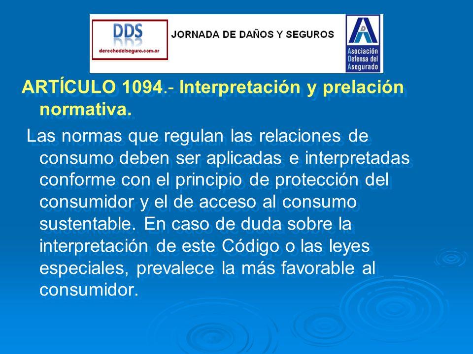 ARTÍCULO 1094.- Interpretación y prelación normativa.