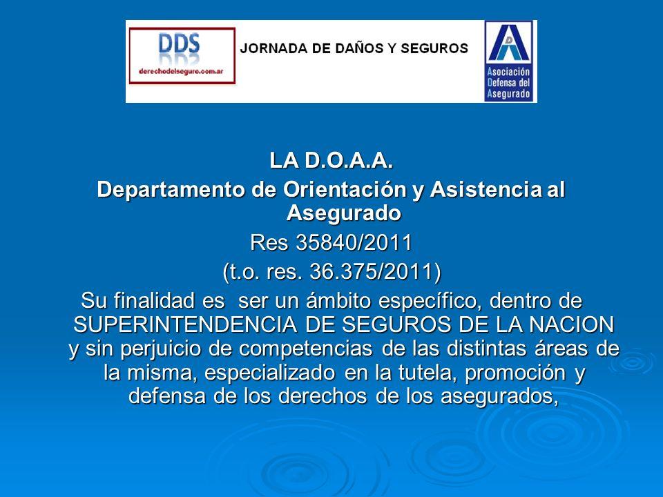 LA D.O.A.A. Departamento de Orientación y Asistencia al Asegurado Res 35840/2011 (t.o.