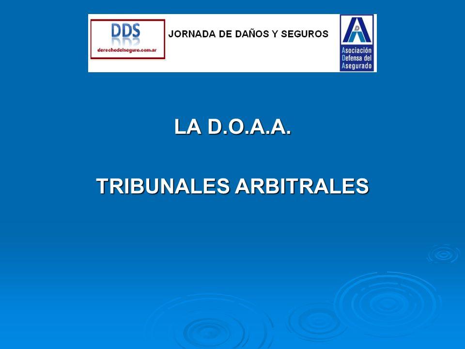 LA D.O.A.A. TRIBUNALES ARBITRALES