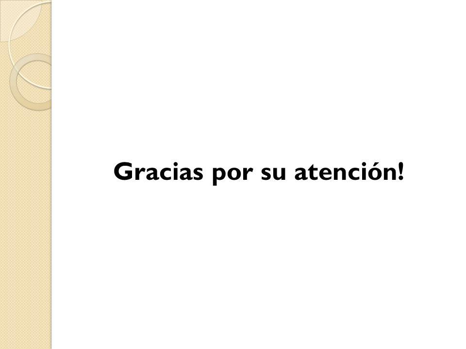 Gracias por su atención!