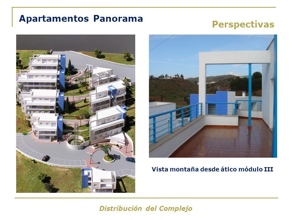Perspectivas Distribución del Complejo Apartamentos Panorama Vista montaña desde ático módulo III
