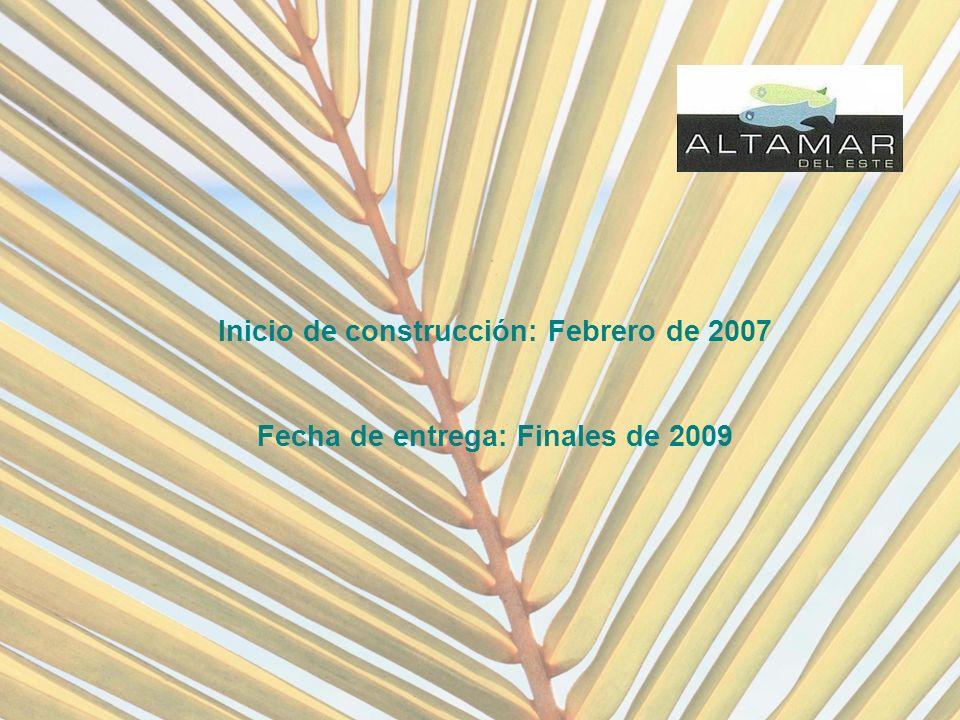 Inicio de construcción: Febrero de 2007 Fecha de entrega: Finales de 2009