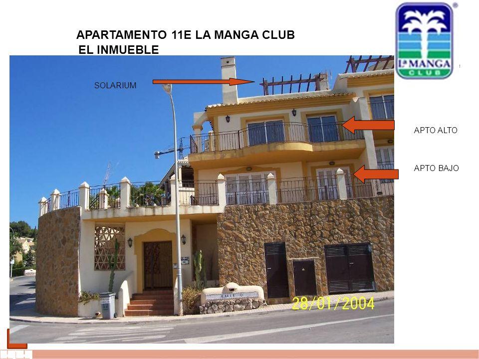 EVALUE finanzas corporativas 1 APARTAMENTO 11E LA MANGA CLUB EL INMUEBLE APTO ALTO APTO BAJO SOLARIUM