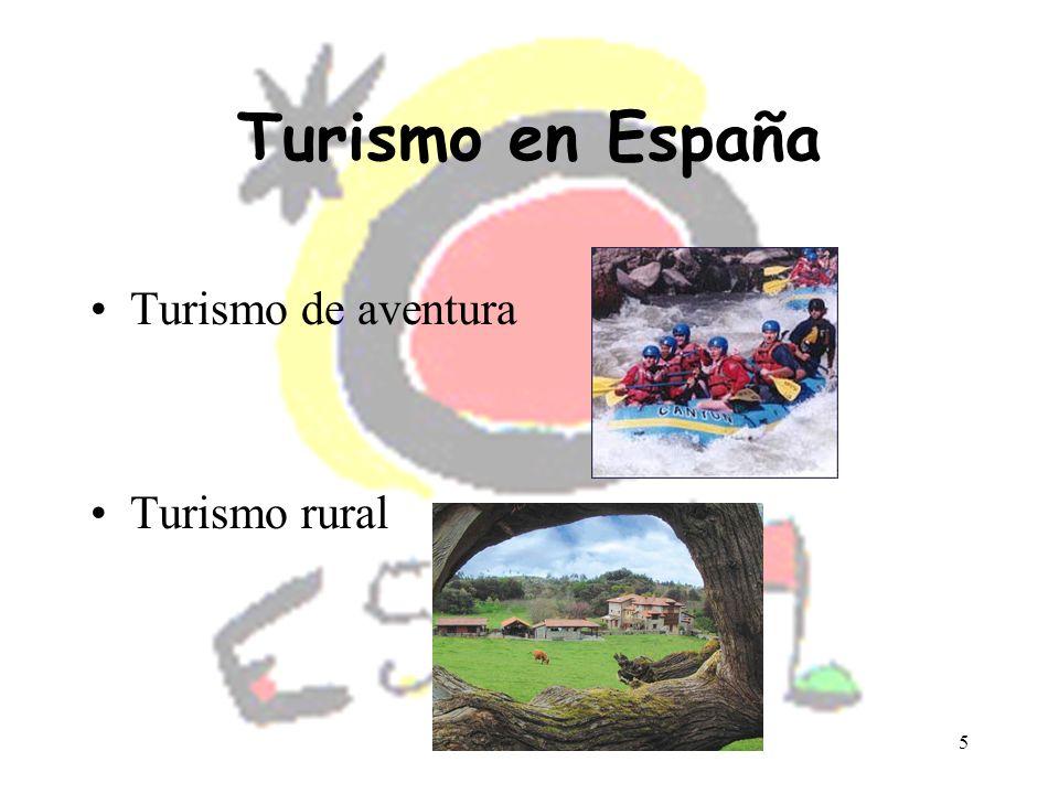 5 Turismo en España Turismo de aventura Turismo rural