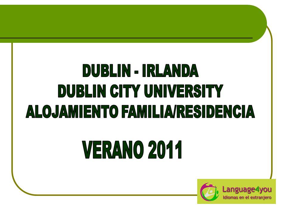 El programa se desarrolla en Dublin City University (DCU) a 15 minutos del aeropuerto y del centre de Dublín.