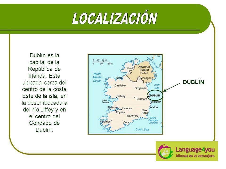 DUBLÍN Dublín es la capital de la República de Irlanda. Esta ubicada cerca del centro de la costa Este de la isla, en la desembocadura del río Liffey