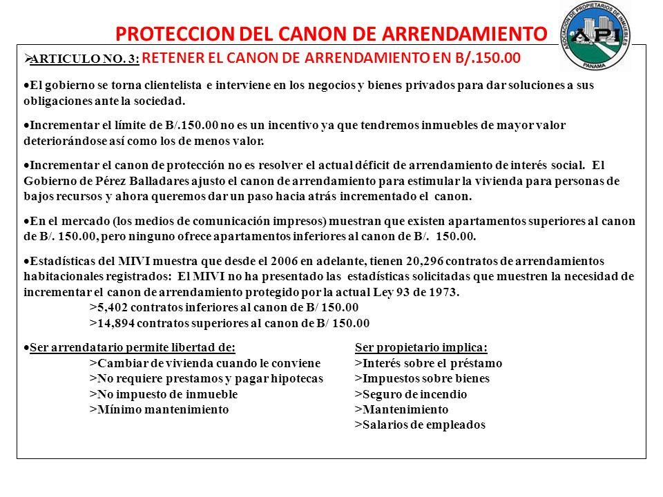 ARTICULO NO. 3: RETENER EL CANON DE ARRENDAMIENTO EN B/.150.00 El gobierno se torna clientelista e interviene en los negocios y bienes privados para d