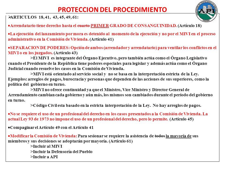 ARTICULOS 18, 41, 43, 45, 49, 61: Arrendatario tiene derecho hasta el cuarto PRIMER GRADO DE CONSANGUINIDAD. (Artículo 18) La ejecución del lanzamient
