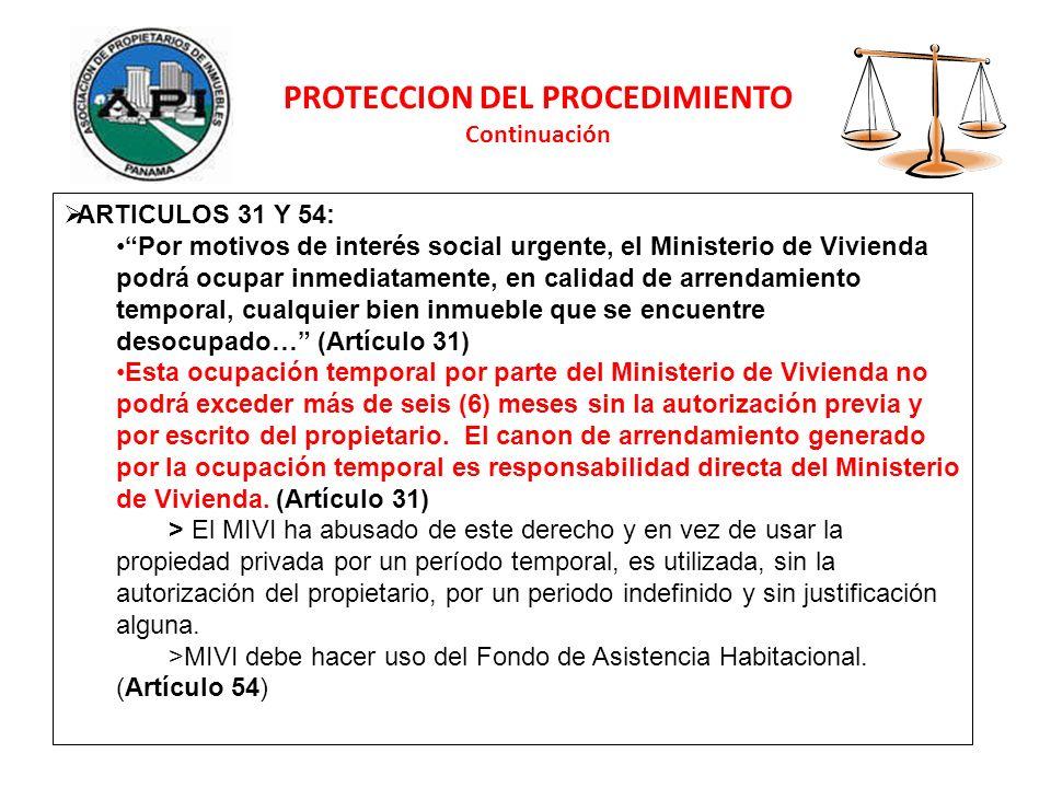 ARTICULOS 31 Y 54: Por motivos de interés social urgente, el Ministerio de Vivienda podrá ocupar inmediatamente, en calidad de arrendamiento temporal,