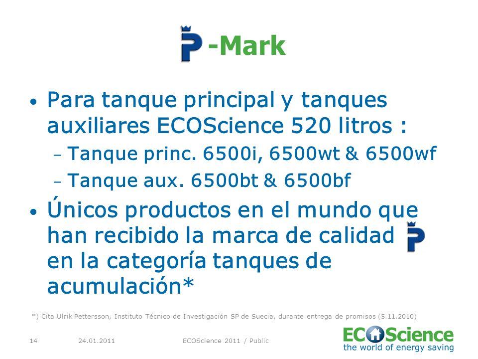 -Mark Para tanque principal y tanques auxiliares ECOScience 520 litros : – Tanque princ.