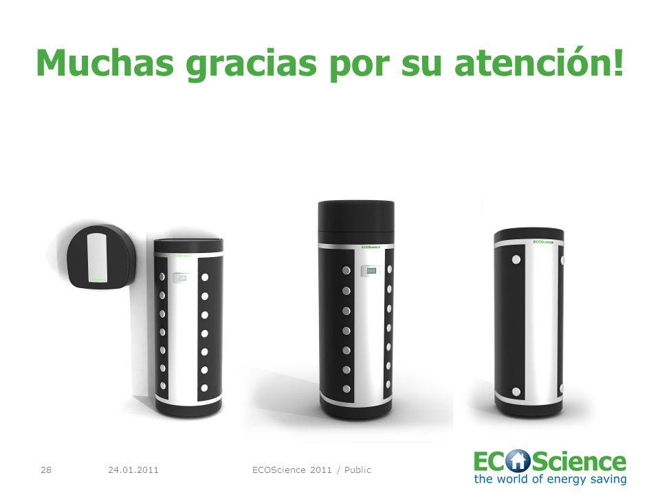 24.01.2011ECOScience 2011 / Public28 Muchas gracias por su atención!