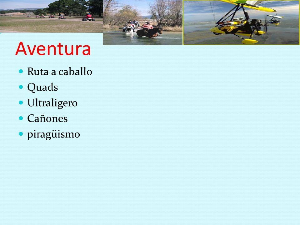 Aventura Ruta a caballo Quads Ultraligero Cañones piragüismo